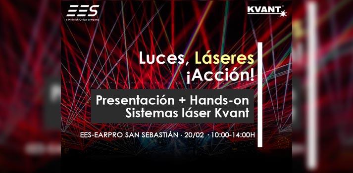Anuncio del evento Luces láseres y acción que EES ha preparado para dar a conocer la gama de soluciones de Kvant